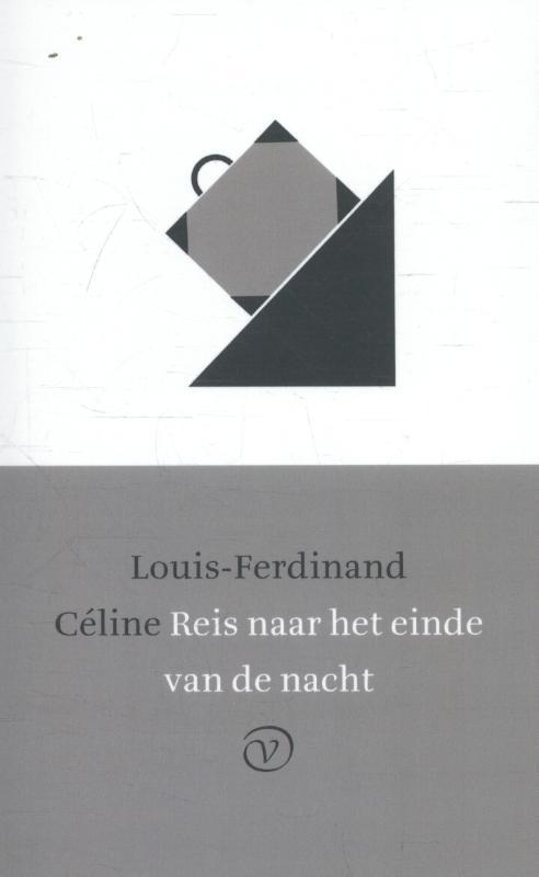 L.F. Celine,Reis naar het einde van de nacht