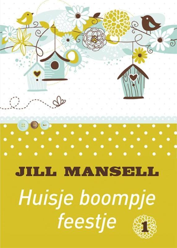Jill Mansell,Huisje boompje feestje