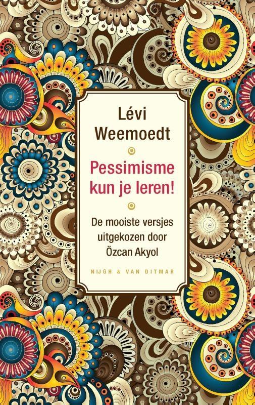 Levi Weemoedt,Pessimisme kun je leren!