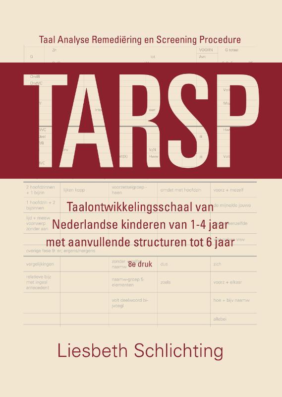 Liesbeth Schlichting,TARSP - Taal Analyse Remediëring en Screening Procedure