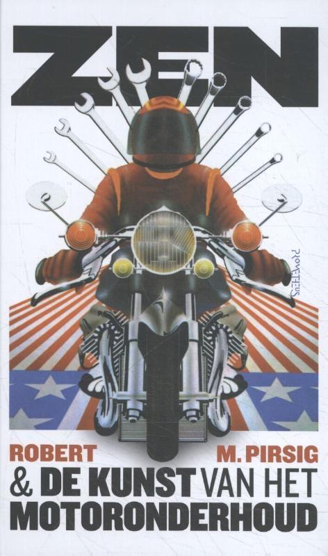 Robert M. Pirsig,Zen en de kunst van het motoronderhoud