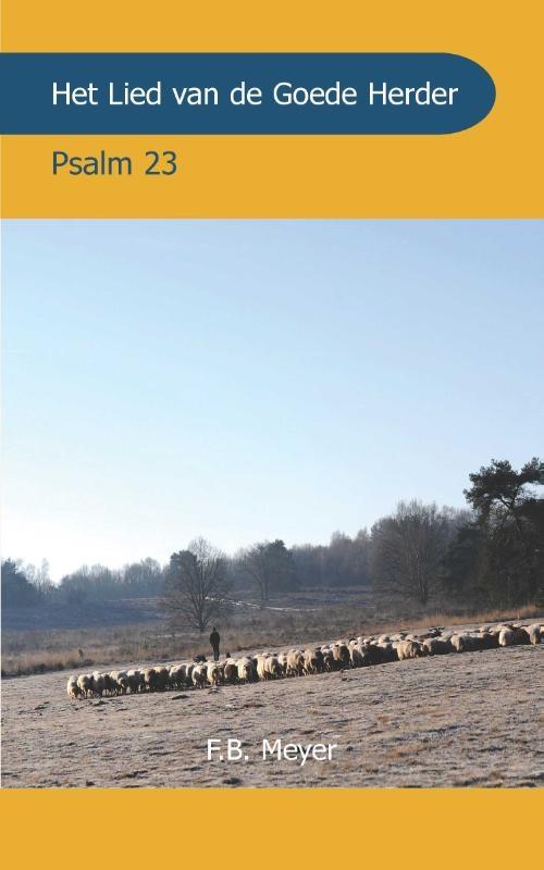 F.B. Meyer,Het Lied van de Goede Herder
