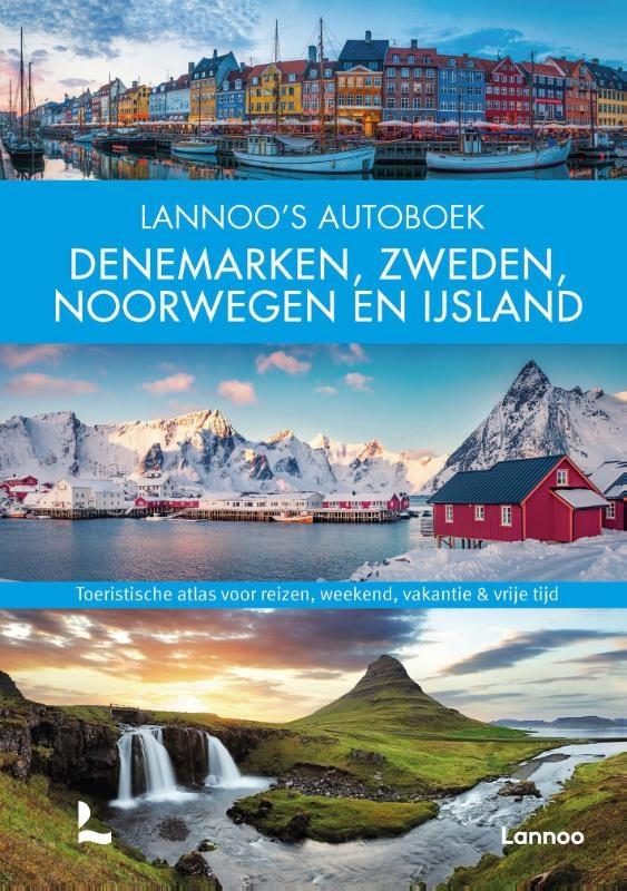 ,Lannoo`s Autoboek Denemarken, Zweden, Noorwegen en IJsland