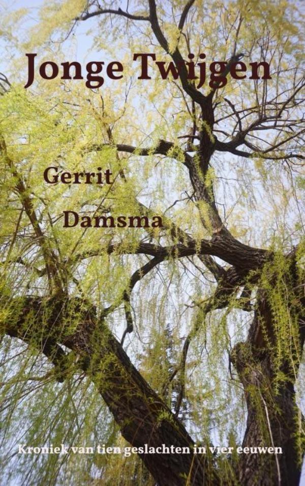 Gerrit Damsma,Jonge Twijgen