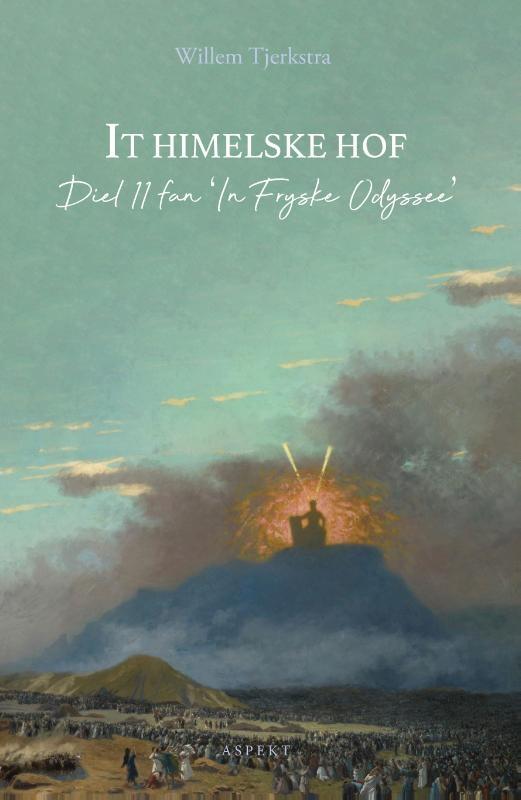 Willem Tjerkstra,It himelske hof