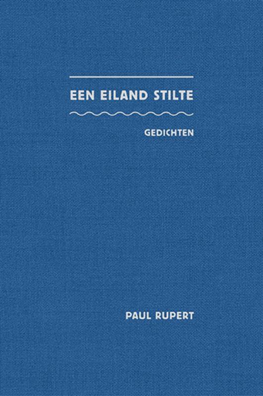 Paul Rupert,Een eiland stilte