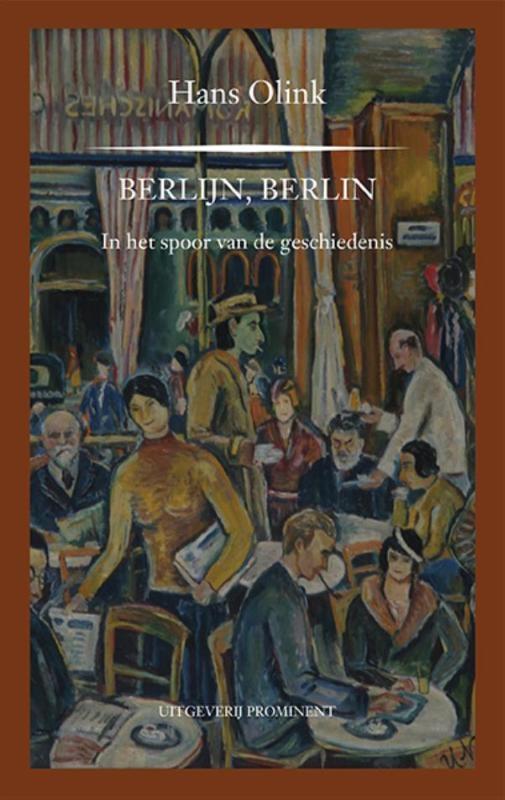 Hans Olink,Berlijn! Berlin!