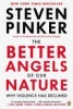 Pinker, Steven,The Better Angels of Our Nature