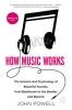 Powell, John,How Music Works