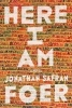 <b>J. Safran Foer</b>,Here I Am