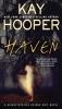 Hooper, Kay,Haven