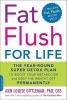Gittleman, Ann,Fat Flush for Life