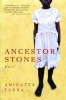 Forna, Aminatta, ,Ancestor Stones