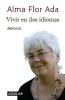 Ada, Alma Flor,Vivir en dos idiomas/ Living in Two Languages
