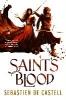 S. de Castell,Saint's Blood