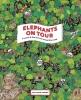 ,Elephants on Tour
