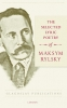 Maksym  Rylsky,The Selected Lyric Poetry Of Maksym Rylsky