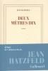 Jean  Hatzfeld,Deux m?tres dix