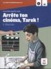 ,<b>Arr�te ton cin�ma, Tarek ! Lecture + CD</b>