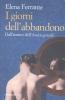 Ferrante, Elena,I giorni dell`abbandono