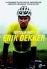 Erik  Dekker,Fietsen met Erik Dekker