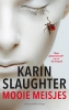 Karin  Slaughter,Mooie meisjes