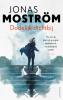 <b>Jonas  Moström</b>,Dodelijk dichtbij