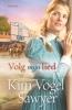 Kim  Vogel Sawyer,Volg mijn lied