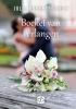 <b>Julia  Burgers-Drost</b>,Boeket van verlangen - grote letter uitgave