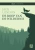 <b>Jack  London</b>,De roep van de wildernis