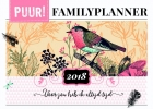 ,<b>PUUR! Familyplanner 2018</b>