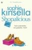 <b>Sophie  Kinsella</b>,Shopalicious