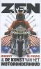 <b>Robert M.  Pirsig</b>,Zen en de kunst van het motoronderhoud