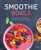 <b>Tanja  Dusy</b>,Smoothie bowls
