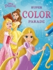 ,Disney Princess Super Color Parade