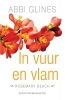 Abbi  Glines,Rosemary Beach In vuur en vlam