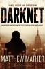 Matthew  Mather,Darknet