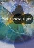 <b>Marian  Dries, Martha van Endt-Meijling Erven</b>,Met nieuwe ogen