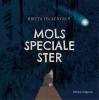 Britta  Teckentrup,Mols speciale ster