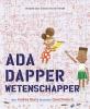 Andrea  Beaty,Ada Dapper, wetenschapper