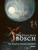 Gary  Schwartz,Jheronimus Bosch The road to heaven and hell