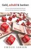 Ewoud Jansen,Geld, schuld & banken