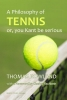 Thomas  Rowland,A philosophy of tennis