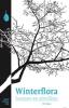 Dirk  Slagter,Winterflora bomen en struiken