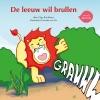 Olga  Brinkhorst,De leeuw wil brullen