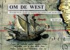Jan de Lint,Om de West