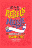 <b>Francesca  Cavallo, Elena  Favilli</b>,Ik ben een rebels meisje