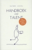 <b>Kees  Gabri&euml;ls, Jan de Dreu</b>,Handboek voor talent