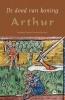 ,<b>De dood van koning Arthur</b>
