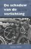 Eddy van Tilt,De schaduw van de verlichting